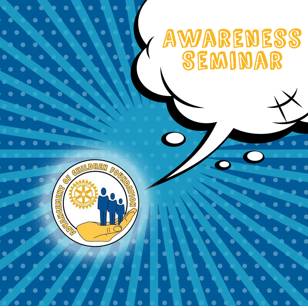 You are currently viewing Advancement of Children Foundation Awareness Seminar